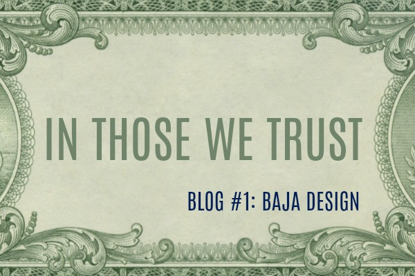 In Those We Trust #1: Baja Design- Denver Granite Fabrication and Installation
